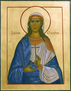 Fête du 24 Juillet : sainte Christine